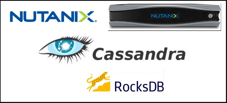 Nutanix RocksDB Vs CassandraDB