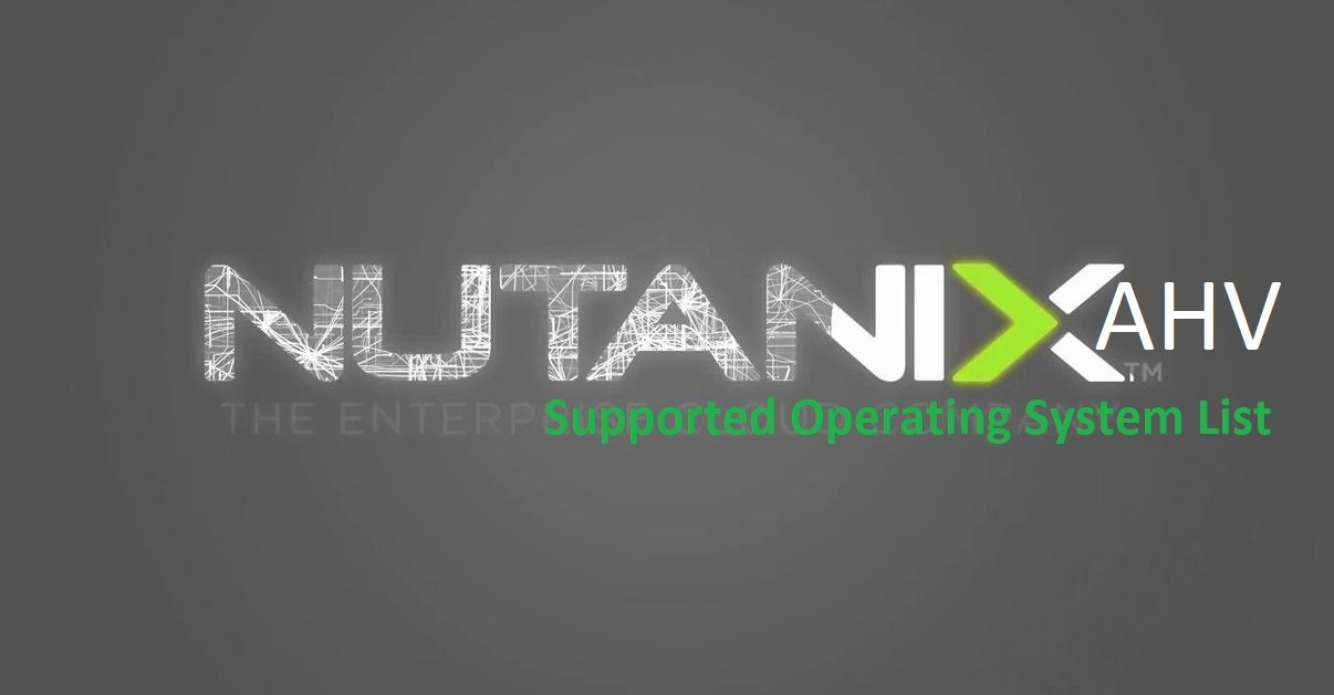 Nuanix AHV Supported Guest Operating System List
